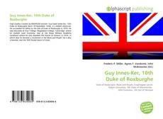 Bookcover of Guy Innes-Ker, 10th Duke of Roxburghe