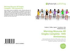 Copertina di Morning Musume All Singles Complete: 10th Anniversary
