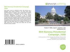 Buchcover von Mitt Romney Presidential Campaign, 2008