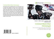 Portada del libro de Criminal Black Man Stereotype
