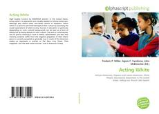 Bookcover of Acting White