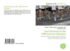 Bookcover of East Germany at the 1988 Summer Olympics