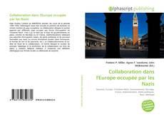 Bookcover of Collaboration dans l'Europe occupée par les Nazis