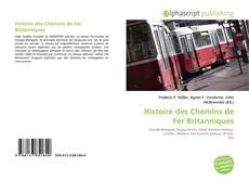 Bookcover of Histoire des Chemins de Fer Britanniques
