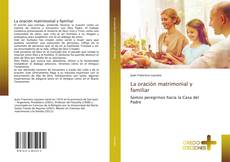 Bookcover of La oración matrimonial y familiar