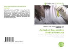 Bookcover of Australian Regenerative Medicine Institute