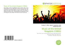 Bookcover of Music of the United Kingdom (1980s)