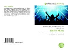 Bookcover of 1985 in Music