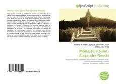 Bookcover of Monastère Saint-Alexandre-Nevski