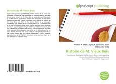 Couverture de Histoire de M. Vieux Bois