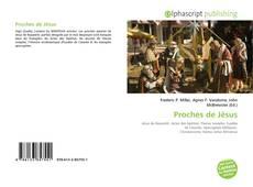 Bookcover of Proches de Jésus