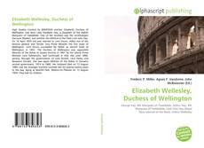 Bookcover of Elizabeth Wellesley, Duchess of Wellington