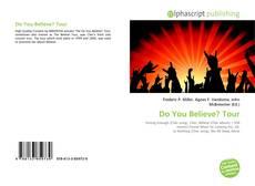 Buchcover von Do You Believe? Tour