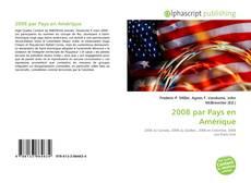 Bookcover of 2008 par Pays en Amérique
