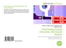 Borítókép a  Final Fantasy Crystal Chronicles: The Crystal Bearers - hoz