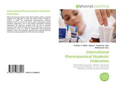 Bookcover of International Pharmaceutical Students' Federation