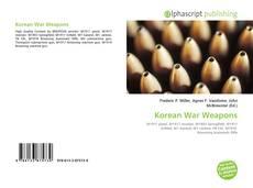 Bookcover of Korean War Weapons