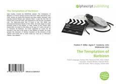 Bookcover of The Temptation of Barbizon