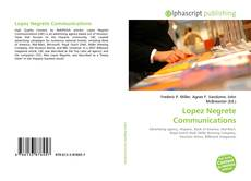 Bookcover of Lopez Negrete Communications