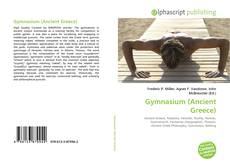 Bookcover of Gymnasium (Ancient Greece)