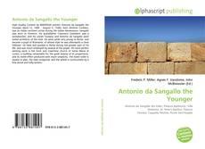 Bookcover of Antonio da Sangallo the Younger