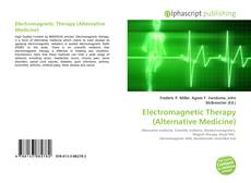 Buchcover von Electromagnetic Therapy (Alternative Medicine)