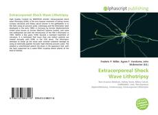 Bookcover of Extracorporeal Shock Wave Lithotripsy