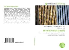 Portada del libro de The Bow (Skyscraper)