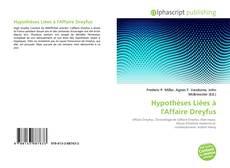 Bookcover of Hypothèses Liées à l'Affaire Dreyfus