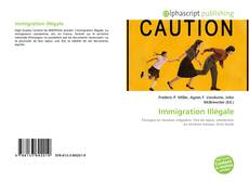 Bookcover of Immigration Illégale