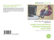 Bookcover of Looney Tunes and Merrie Melodies Filmography (1929–1939)