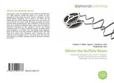 Buchcover von Where the Buffalo Roam