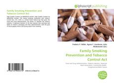 Couverture de Family Smoking Prevention and Tobacco Control Act