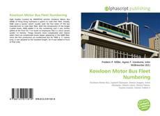 Kowloon Motor Bus Fleet Numbering kitap kapağı