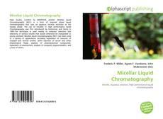 Bookcover of Micellar Liquid Chromatography
