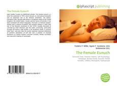 Bookcover of The Female Eunuch