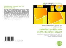 Capa do livro de Kaleidoscope (Siouxsie and the Banshees album)