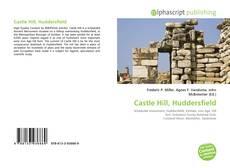 Bookcover of Castle Hill, Huddersfield