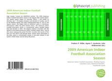 Bookcover of 2009 American Indoor Football Association Season