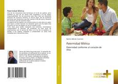Bookcover of Paternidad Bíblica