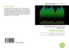 Bookcover of I Fight Dragons
