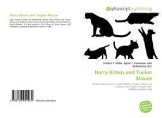 Bookcover of Harry Kitten and Tucker Mouse