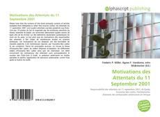 Bookcover of Motivations des Attentats du 11 Septembre 2001
