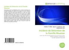 Bookcover of Incident de Détention de la Famille Muamar