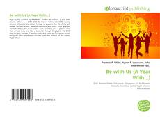 Bookcover of Be with Us (A Year With...)