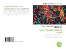 Bookcover of Maria Angela Caterina d'Este