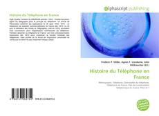 Bookcover of Histoire du Téléphone en France