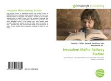 Bookcover of Jerusalem Malha Railway Station
