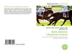 Couverture de Mark Johnston (Racehorse Trainer)