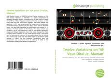 """Buchcover von Twelve Variations on """"Ah Vous Dirai-Je, Maman"""""""